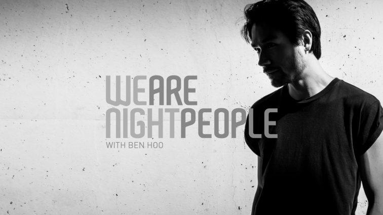 We are night people Ben Hoo Radio Show on Ibiza Sonica Radio