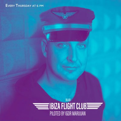 on sale 6137e cc623 Ibiza Flight Club Radio Show by Igor Marijuan