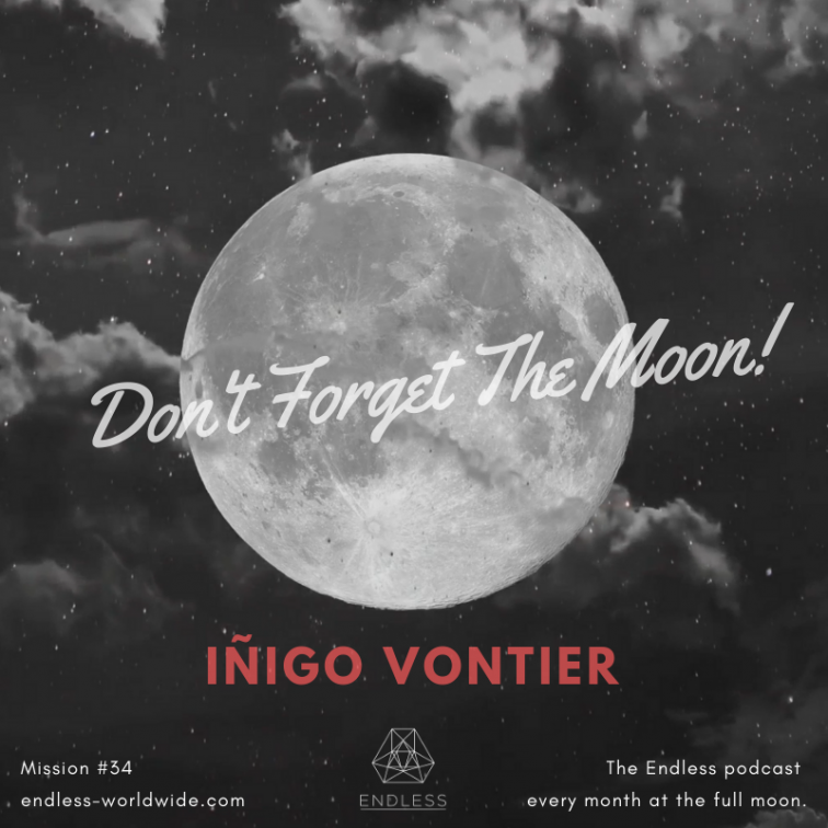 Don't forget the moon radio show con Iñigo Vontier