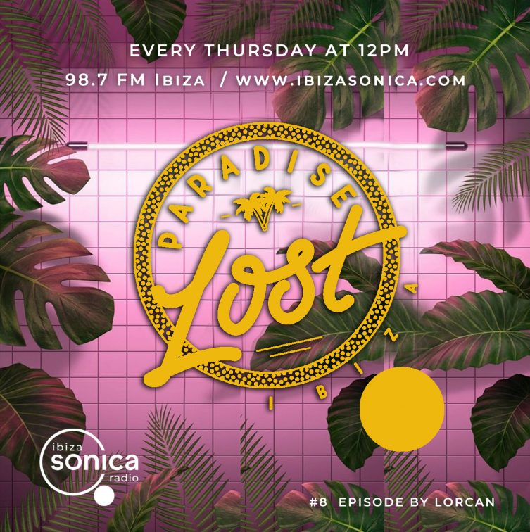 Lost Paradise radio show featuring a mix by Lorcan